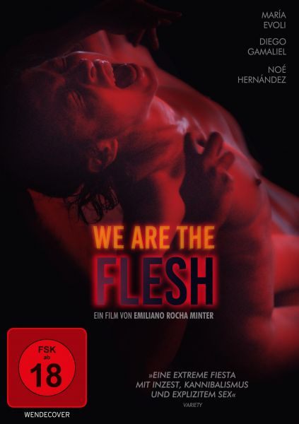 We Are The Flesh (uncut)